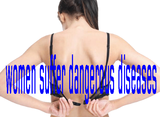 Women Suffer Dangerous Diseases Today